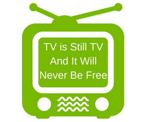TV Will Never Be Free